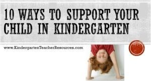 10 Ways to Support your child in kindergarten